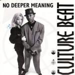 Culture Beat - No deeper meaning